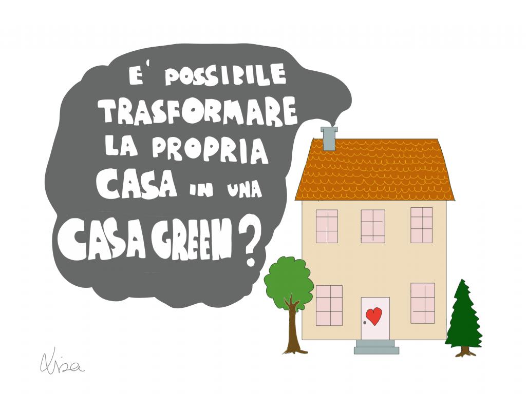 Come si trasforma la propria casa in una casagreen for Come progettare la propria planimetria