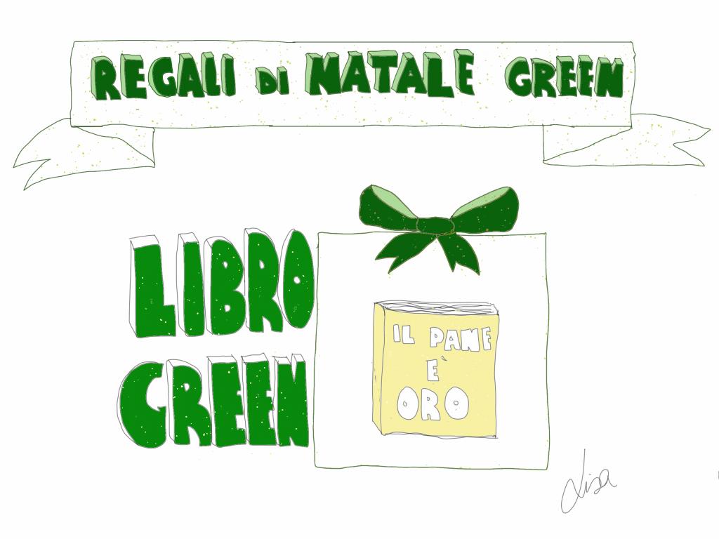 Regali Di Natale Per Tutti.Regali Di Natale Green Regali Per Tutti Lisa Casali Ecocucina