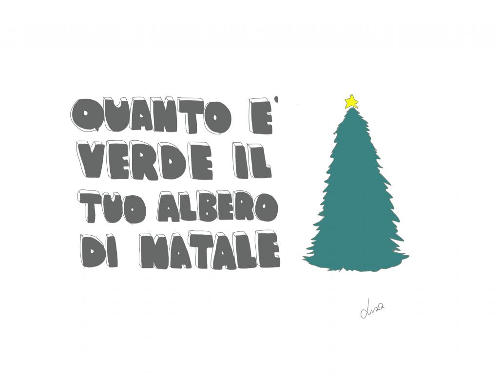 Immagini Natale 1024x768.Quanto E Verde Il Tuo Albero Di Natale Lisa Casali Ecocucina